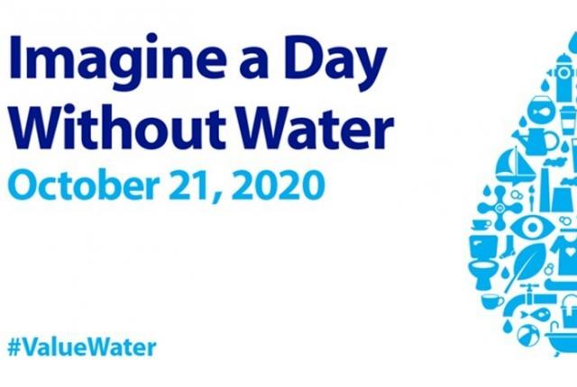 Imagine a Day Without Water is October 21, 2020.